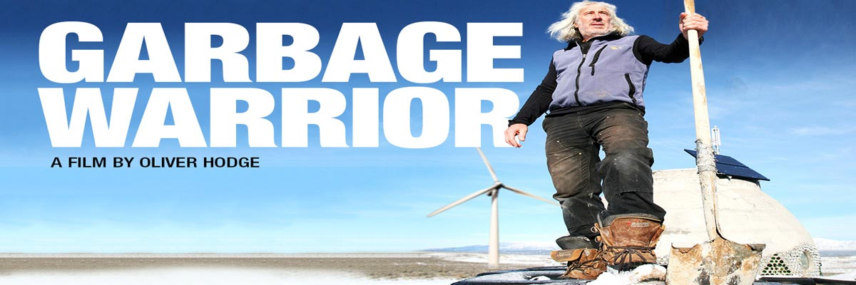 Garbage Warrior Documentary